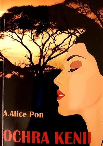 Okładka książki Ochra Kenii Alice Pon