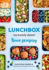 Okładka książki Lunchbox na każdy dzień. Nowe przepisy Malwina Bareła