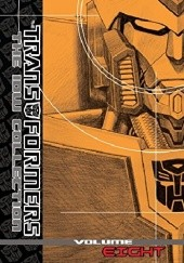 Okładka książki The Transformers: The IDW Collection Vol. 8 Dan Abnett,Andy Lanning,Mike Costa