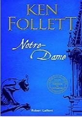 Okładka książki Notre-Dame Ken Follett