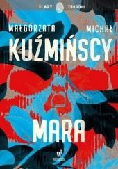 Okładka książki Mara Małgorzata Fugiel-Kuźmińska,Michał Kuźmiński