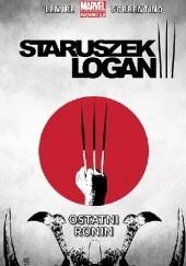 Okładka książki Staruszek Logan. Ostatni ronin. Tom 4 Jeff Lemire,Andrea Sorrentino