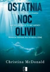 Okładka książki Ostatnia noc Olivii Christina McDonald