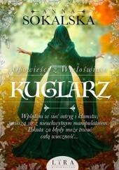 Okładka książki Kuglarz Anna Sokalska