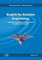 Okładka książki English for Aviation Engineering Piotr Czerwiński,Mateusz Fleszar