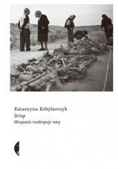 Okładka książki Strup. Hiszpania rozdrapuje rany Katarzyna Kobylarczyk