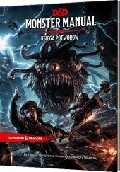 Okładka książki Dungeons & Dragons: Monster Manual (Księga Potworów)