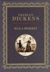 Okładka książki Mała Dorrit Tom 3 Charles Dickens
