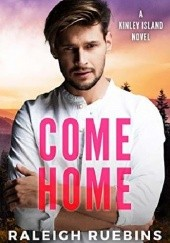 Okładka książki Come Home Raleigh Ruebins