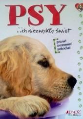 Okładka książki Psy i ich niezwykły świat praca zbiorowa