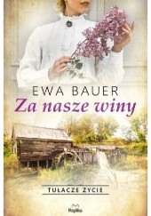 Okładka książki Za nasze winy Ewa Bauer