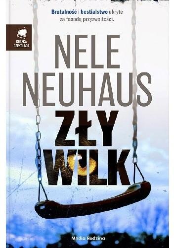 Okładka książki Zły wilk Nele Neuhaus