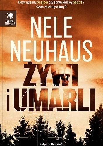Okładka książki Żywi i umarli Nele Neuhaus