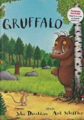 Okładka książki Gruffalo Julia Donaldson,Axel Scheffler