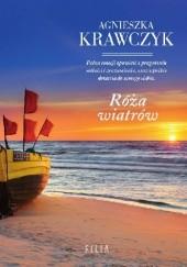 Okładka książki Róża wiatrów Agnieszka Krawczyk