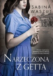 Okładka książki Narzeczona z getta Sabina Waszut