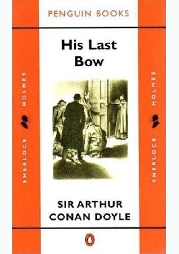 Okładka książki His Last Bow Arthur Conan Doyle