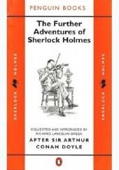 Okładka książki The Further Adventures of Sherlock Holmes