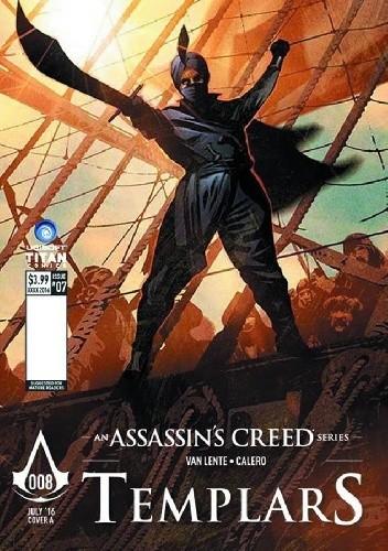Okładka książki Assassin's Creed: Templars - Issue 8 Dennis Calero,Fred Van Lente