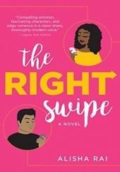 Okładka książki The Right Swipe Alisha Rai