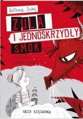 Okładka książki Zula i jednoskrzydły smok Natasza Socha,Agnieszka Antoniewicz