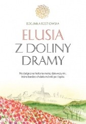 Okładka książki Elusia z doliny Dramy Bogumiła Rostkowska