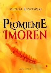 Okładka książki Płomienie Imoren Michał Kuszewski