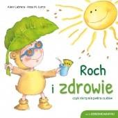 Okładka książki Roch i zdrowie czyli Skrzynia pełna cudów Aleix Cabrera