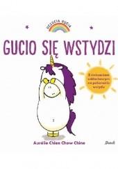 Okładka książki Gucio się wstydzi Aurélie Chien Chow Chine