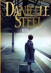Okładka książki Echa Danielle Steel