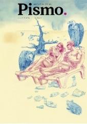 Okładka książki Pismo. Magazyn opinii, nr 8(20) / sierpień 2019 Daniel Odija,Filip Springer,Katarzyna Woźniak,Katarzyna Boni