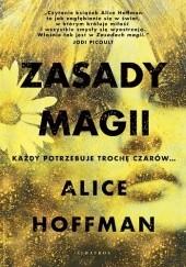 Okładka książki Zasady magii Alice Hoffman