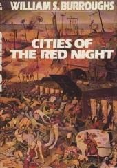 Okładka książki Cities of the Red Night William Seward Burroughs