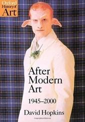 Okładka książki After Modern Art: 1945-2000