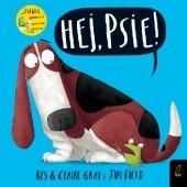 Okładka książki Hej, psie! Kes Gray,Jim Field