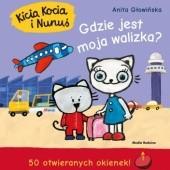 Okładka książki Kicia Kocia i Nunuś. Gdzie jest moja walizka? Anita Głowińska