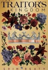 Okładka książki The Traitors Kingdom Erin Beaty