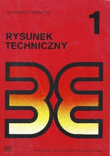 Okładka książki Rysunek techniczny Paprocki Krzysztof