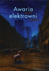 Okładka książki Awaria elektrowni Tina Oziewicz,Rita Kaczmarska