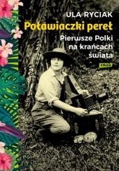 Okładka książki Poławiaczki pereł. Pierwsze Polki na krańcach świata Ula Ryciak