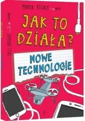Okładka książki Jak to działa? Nowe technologie Marek Regner