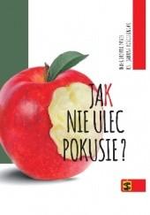 Okładka książki Jak nie ulec pokusie ?