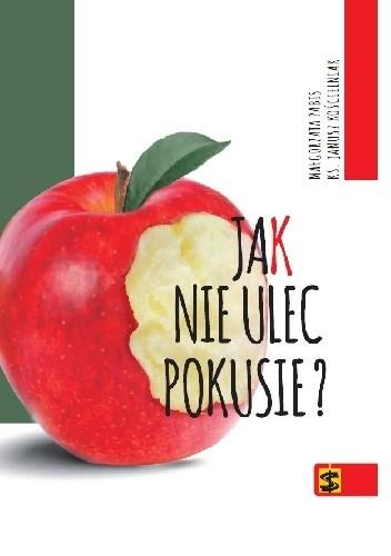 Okładka książki Jak nie ulec pokusie ? Małgorzata Pabis