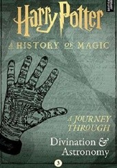 Okładka książki Harry Potter: A Journey Through Divination and Astronomy J.K. Rowling