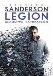 Okładka książki Legion: Kłamstwa patrzącego Brandon Sanderson