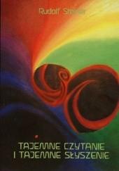 Okładka książki Tajemne czytanie i tajemne słyszenie Rudolf Steiner