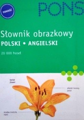 Okładka książki Słownik obrazkowy polski-angielski PONS Jean-Claude Corbeil,Ariane Archambault