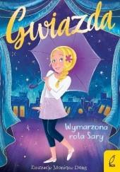 Okładka książki Gwiazda. Wymarzona rola Sary Holly Webb