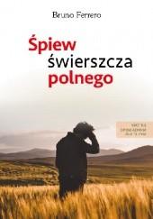 Okładka książki Śpiew świerszcza polnego Bruno Ferrero