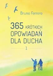 Okładka książki 365 krótkich opowiadań dla ducha Bruno Ferrero